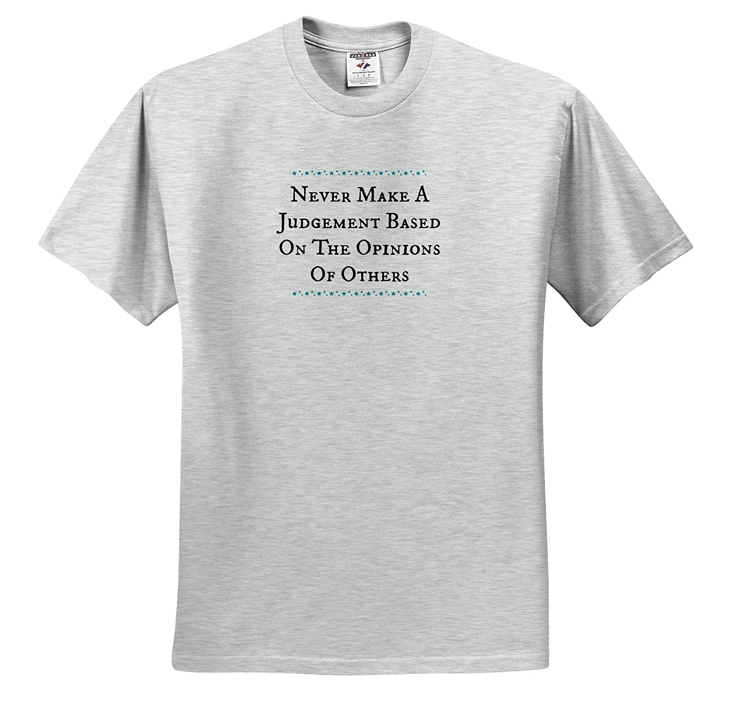 ts/_314181 3dRose Carrie Merchant Quote Image of Never Make A Judgement Based On The Opinion of Others Adult T-Shirt XL