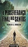A Perseverança Final dos Santos