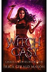 Witch Cast (Chaos And Curses) Paperback