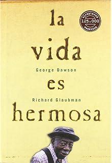 La Vida Es Hermosa (Spanish Edition)