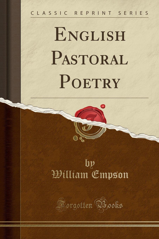 English Pastoral Poetry (Classic Reprint) ebook