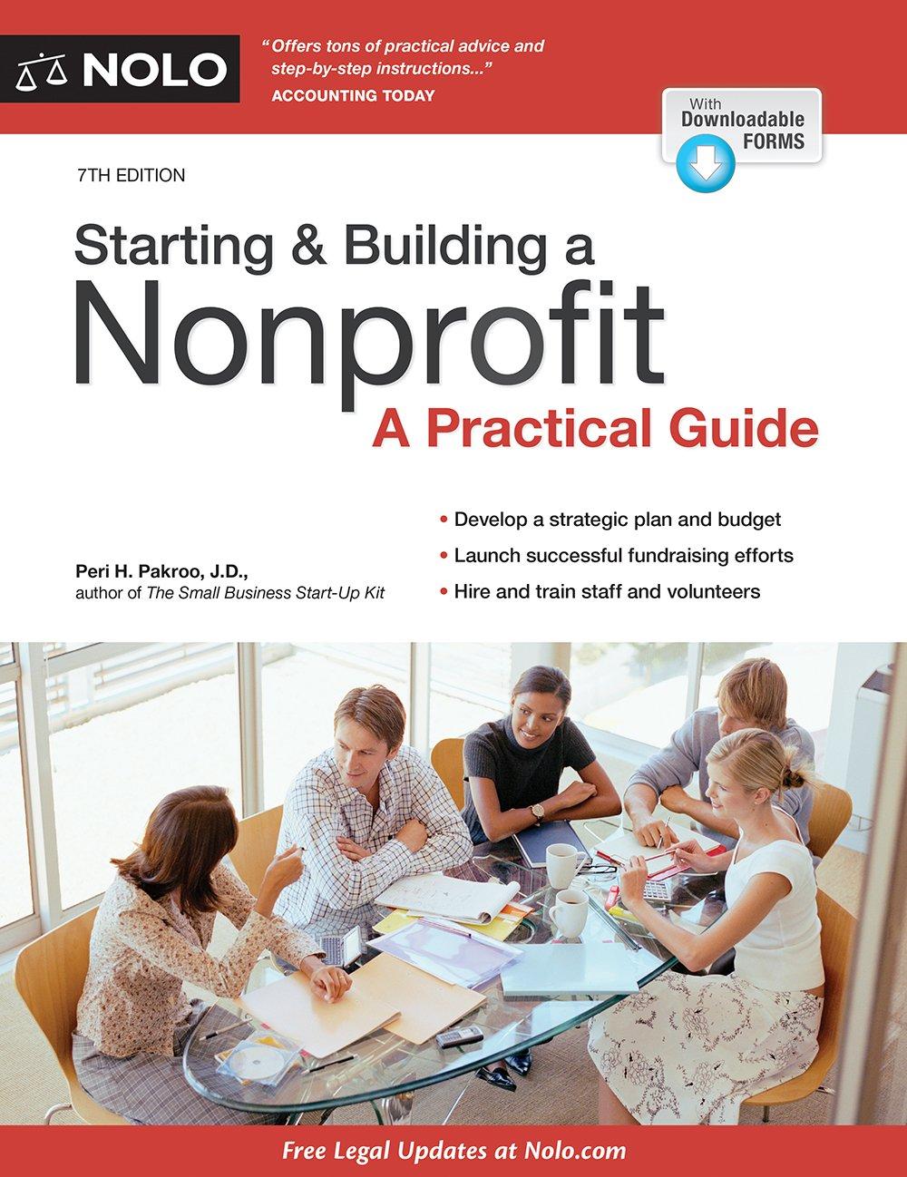 Starting & Building a Nonprofit: A Practical Guide: Peri Pakroo J.D.:  9781413323573: Amazon.com: Books