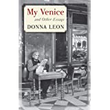 My Venice: And Other Essays