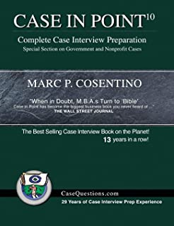 The Case Interview Workbook: 60 Case Questions for Management
