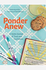 Ponder Anew: A Hymn Journal of Trust and Confidence Paperback