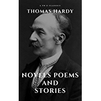 Thomas Hardy :Novels, Poems and Stories