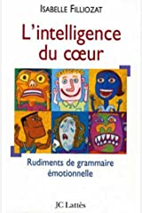 L' Intelligence du coeur (Psy-Santé) (French Edition) Kindle Edition