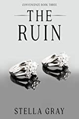 The Ruin (Convenience Book 3) Kindle Edition