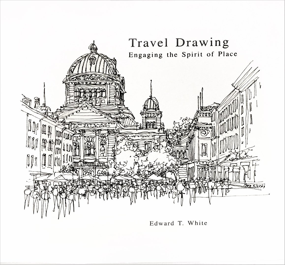 travel drawing engaging the spirit of place 9781928643210 amazon