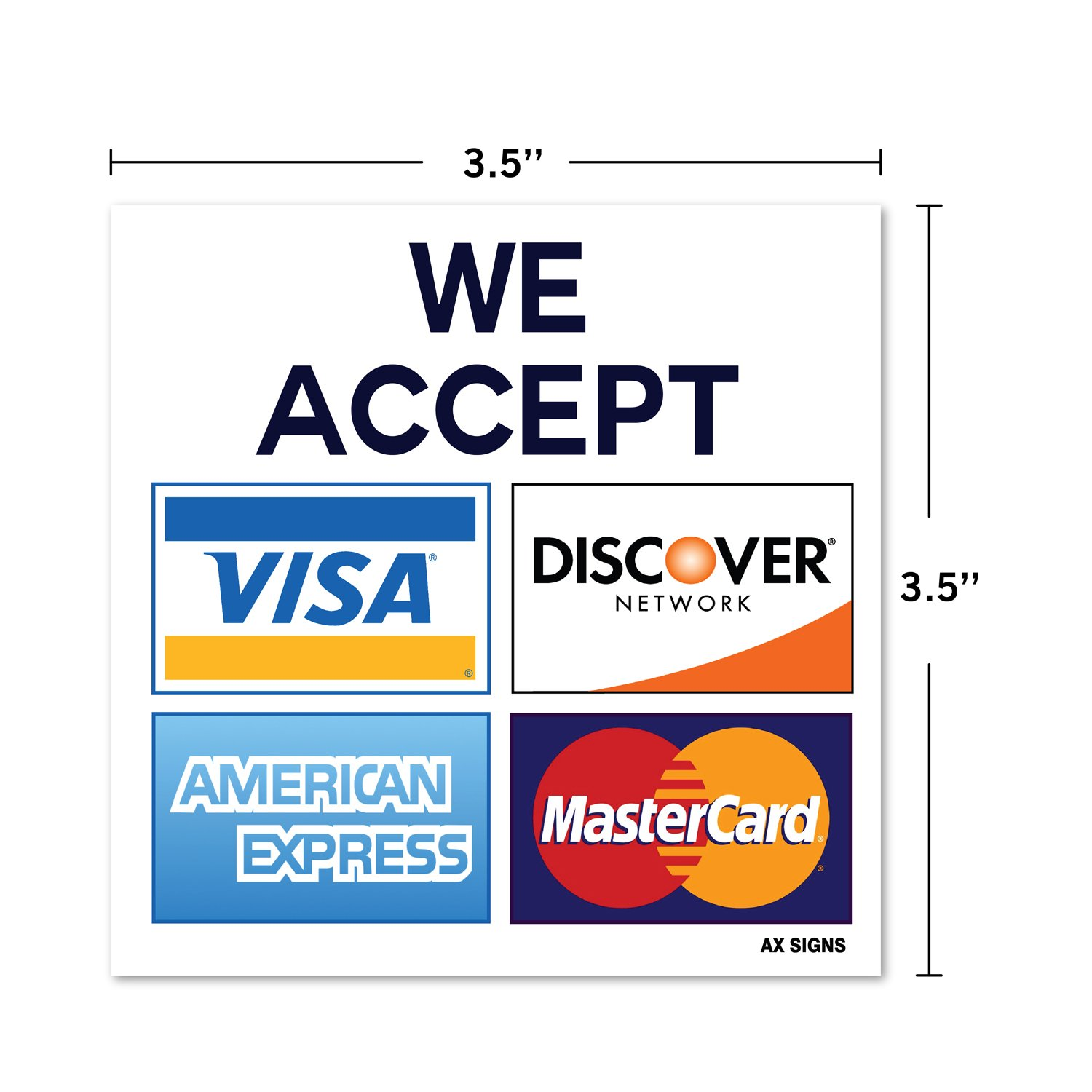 """We Accept Visa MasterCard American Express AMEX Discover, 6.6"""" x 6.6"""" Inch  Credit Card Sign Vinyl Sticker, Indoor and Outdoor Use, Rust Free, UV"""