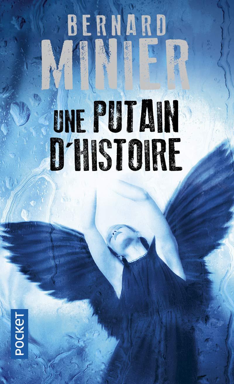 Une Putain D Histoire French Edition Bernard Minier