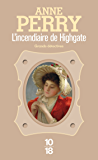 L'incendiaire de Highgate