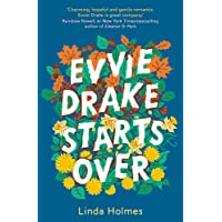 Evvie Drake Starts Over: The emotional, uplifting, romantic bestseller