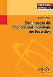 Einführung in die Phonetik und Phonologie des Deutschen (Germanistik kompakt) (German Edition)