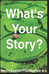 What's Your Story? Paperback