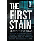 The First Stain: An Inked in Gray Anthology