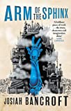 Arm of the Sphinx: Book Two of the Books of Babel