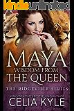 Maya: Wisdom from the Queen (Paranormal Shapeshifter Romance) (Ridgeville Series Book 11)