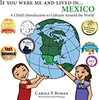 If You Were Me And Lived In... Mexico: A Child's