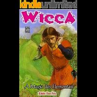 A Magia dos Elementais (Wicca Livro 12)