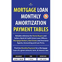 Mortgage Loan Monthly Amortization Payment Tables: Easy to use reference for home buyers and sellers, mortgage brokers, bank and credit union loan officers, real estate agents, and attorneys. Quickly find monthly payment required for a mortgage loan of a given amount, term, and interest rate.