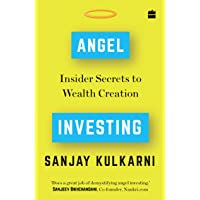 Angel Investing: Insider Secrets to Wealth Creation