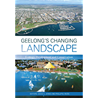 Geelong's Changing Landscape: Ecology, Development and Conservation