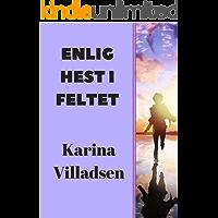 Enlig hest i feltet (Danish Edition)