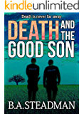 Death And The Good Son (a DI Dan Hellier case Book 2)