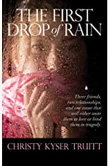 The First Drop of Rain Kindle Edition