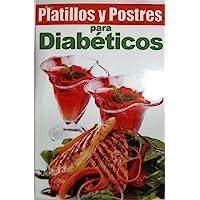 Platillos y postres para diabéticos