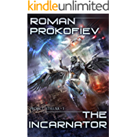 The Incarnator (Project Stellar Book 1): LitRPG Series