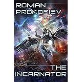 The Incarnator (Project Stellar Book 1): LitRPG Series