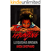 The Haunting of La'Quishia Brown book cover
