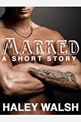 Marked: A Short Story Kindle Edition