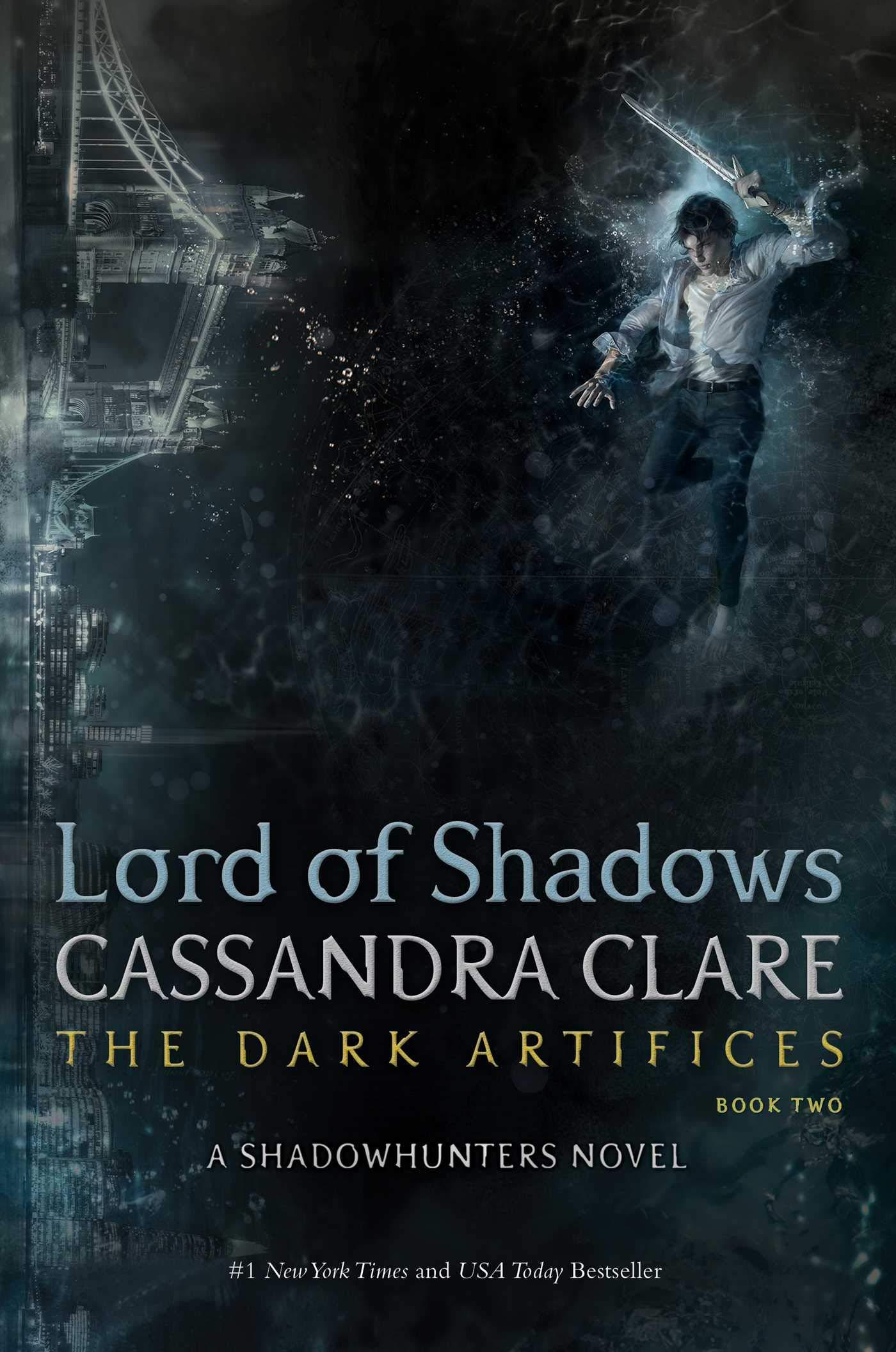 Amazon.com: Lord of Shadows (2) (The Dark Artifices) (9781442468405):  Clare, Cassandra: Books