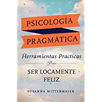 Psicología Pragmática (Pragmatic Psychology Spanish)