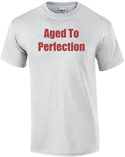 Aged To Perfection T Shirt Birthday Sarcastic Funny Adult Humor