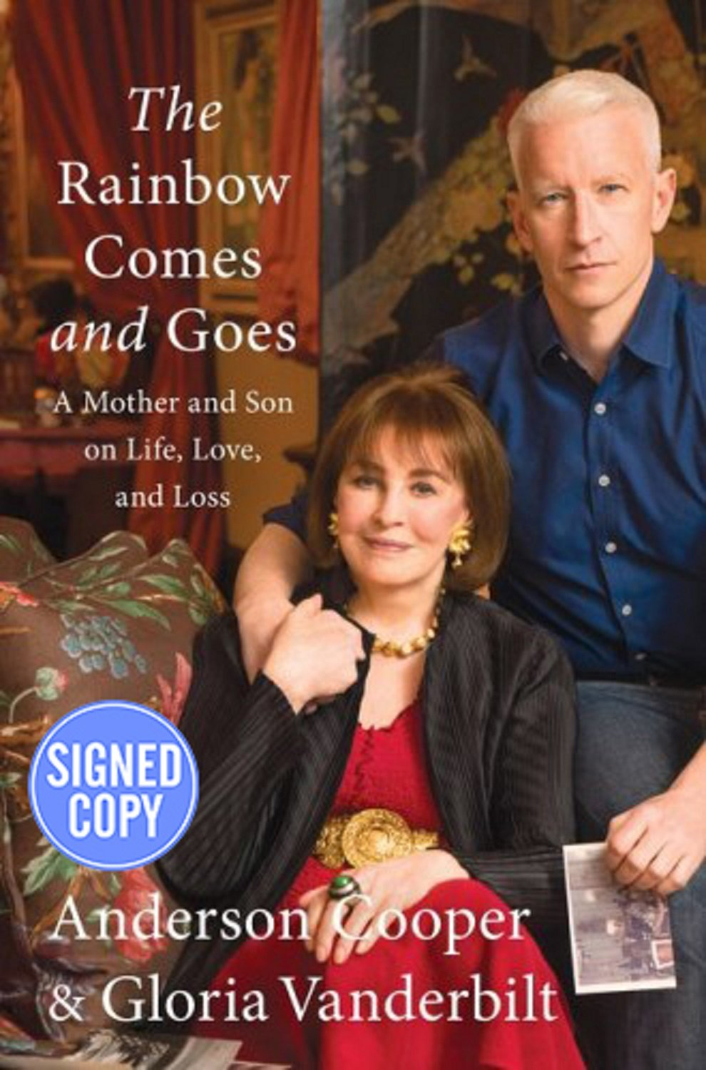 The Rainbow Comes and Goes: A Mother and Son On Life, Love, and Loss - Autographed Signed Copy PDF