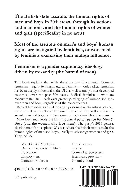 Feminism: The Ugly Truth: Amazon: Mike Buchanan: 9780956641694: Books