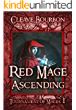 Red Mage Ascending: Book 1 of Tournament of Mages