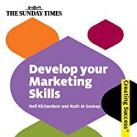 Develop Your Marketing Skill: Creating Success Series