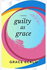 Guilty As Grace Kindle Edition