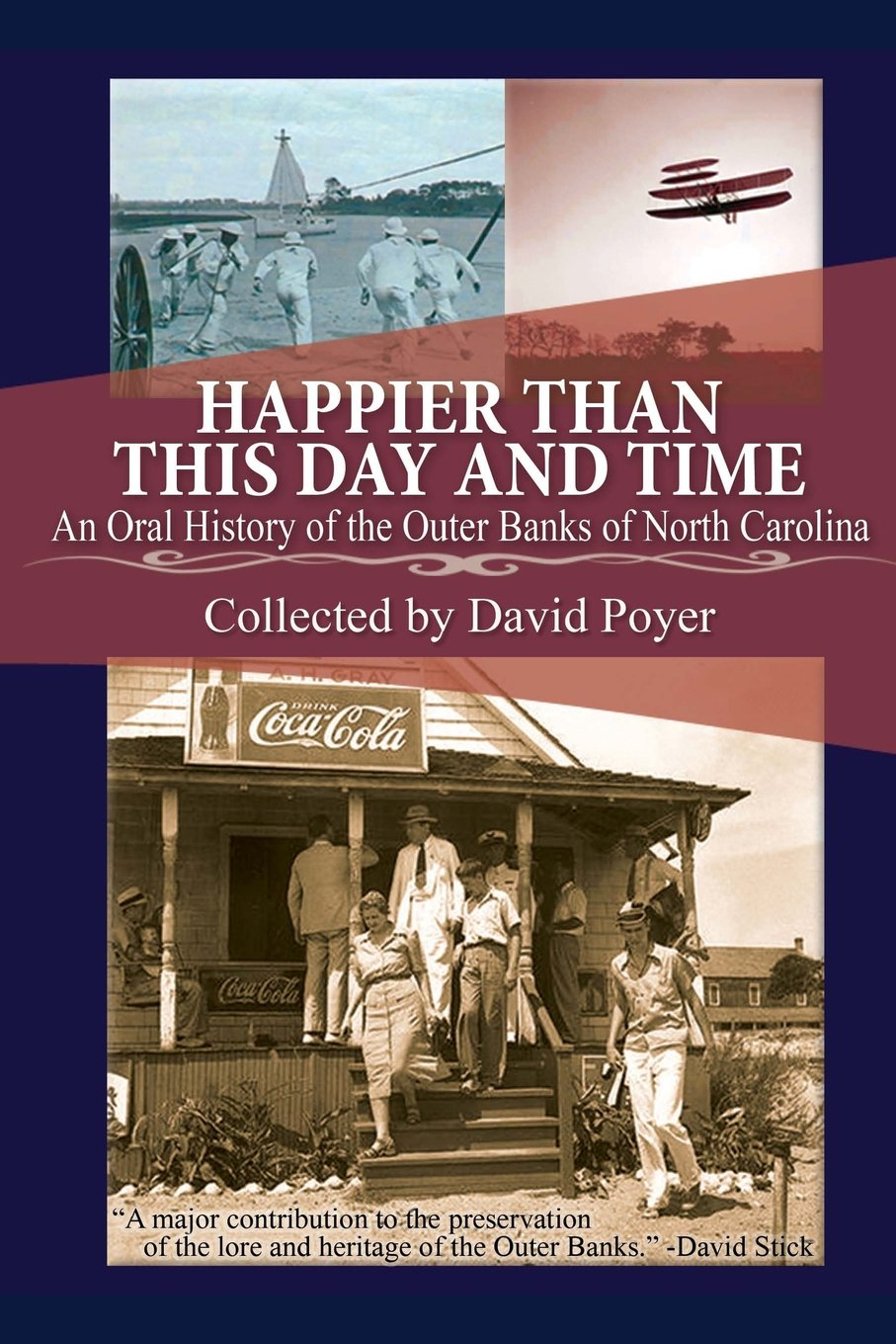 Download Happier Than This Day And Time: An Oral History of the Outer Banks of North Carolina pdf epub