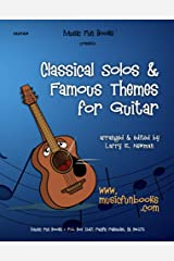 Classical Solos & Famous Themes for Guitar Kindle Edition