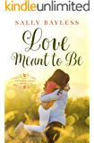 Love Meant to Be (The Abundance Series Book 5)
