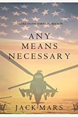 Any Means Necessary (a Luke Stone Thriller—Book #1) Kindle Edition