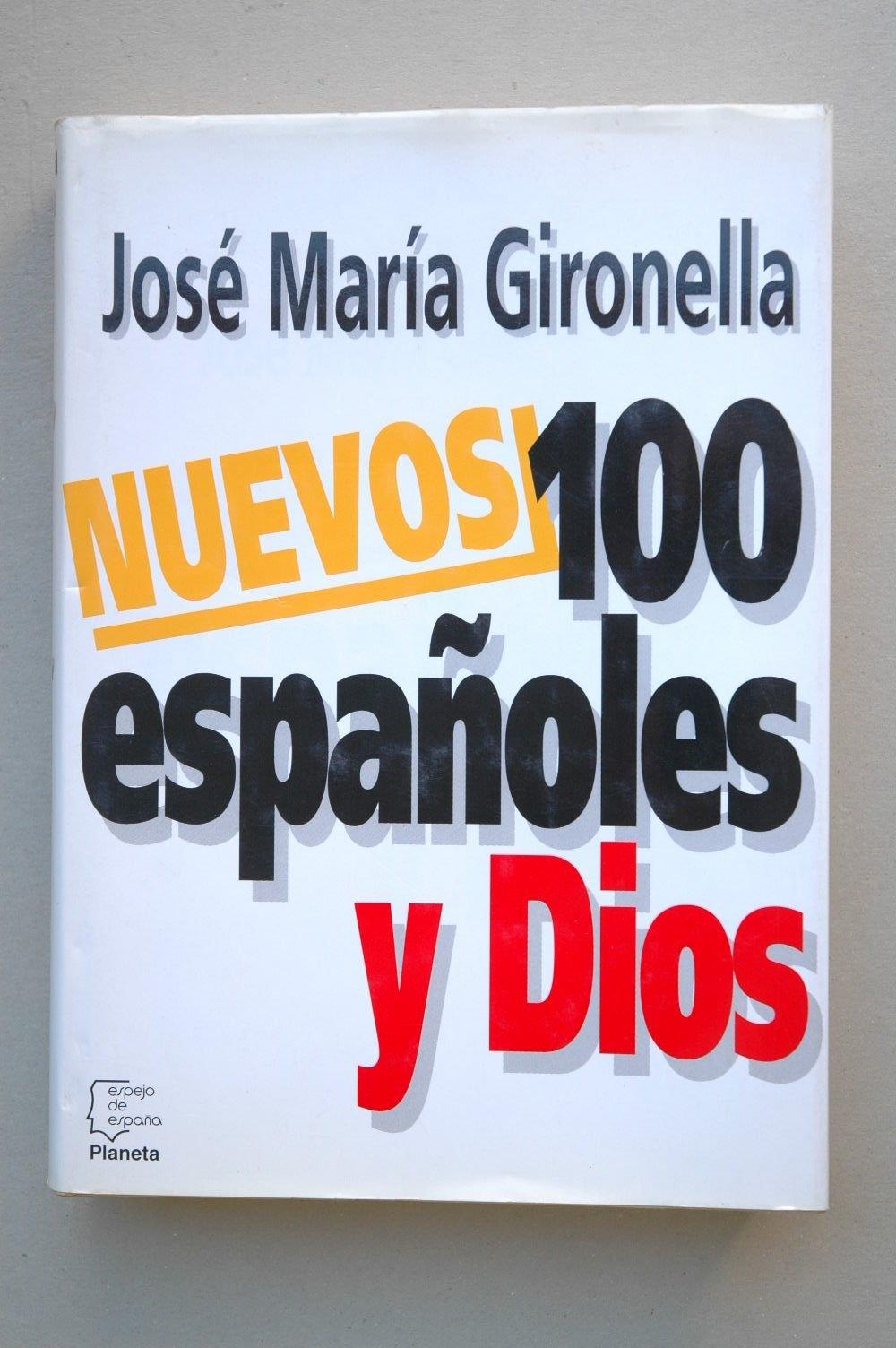 Nuevos 100 españoles y dios (Espejo de España): Amazon.es: Gironella, José María: Libros