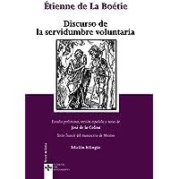 Discurso de la servidumbre voluntaria / Discourse of Voluntary Servitude