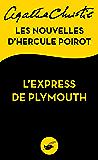 L'Express de Plymouth : Les nouvelles d'Hercule Poirot (Masque Christie) (French Edition)